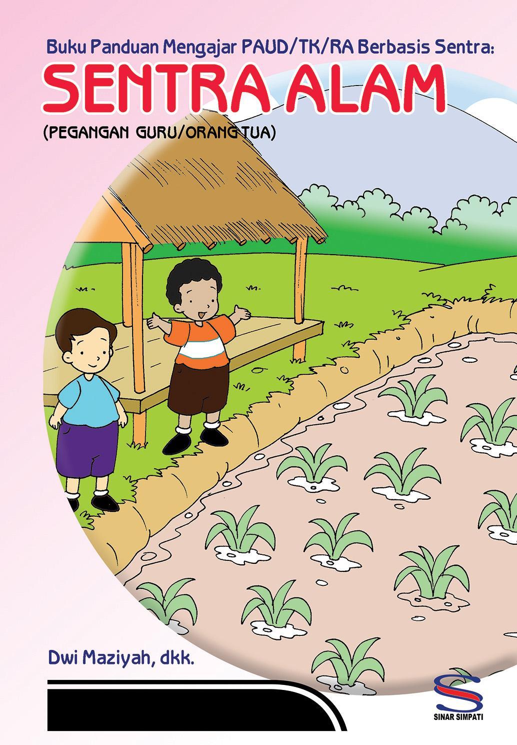 Fitur Buku Panduan Mengajar Paud Tk Ra Berbasis Sentra Alam Belajar 2
