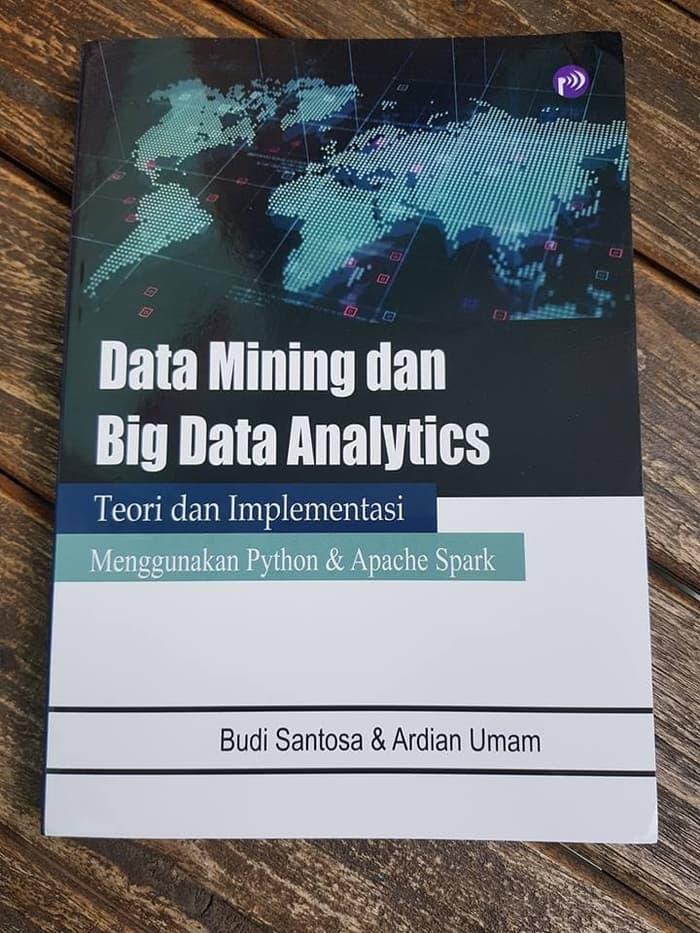 Data Mining dan Big Data Analytics