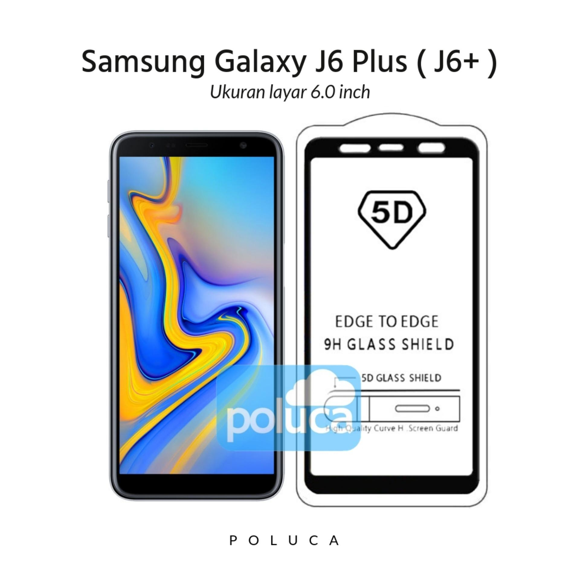 Features Poluca 5d Full Cover Tempered Glass Samsung Galaxy J6 Plus