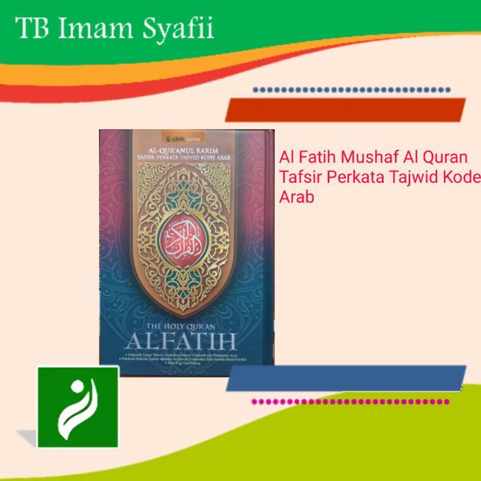 Jual Al Fatih Alquran Terjemah Perkata 21X30 Besar Tb Imam Syafii Branded