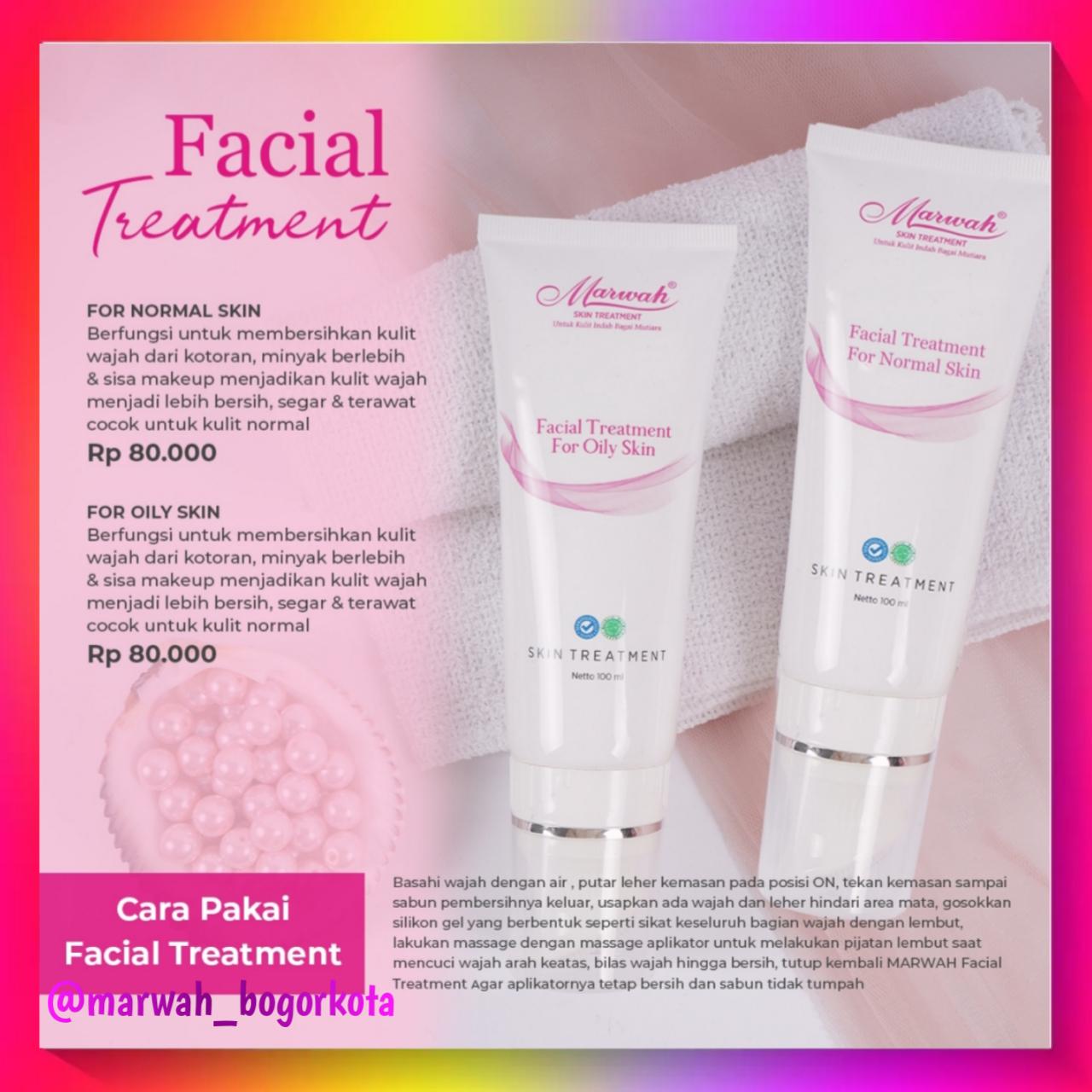 marwah facial treatment – membersihkan pori2- wajah menjahalus
