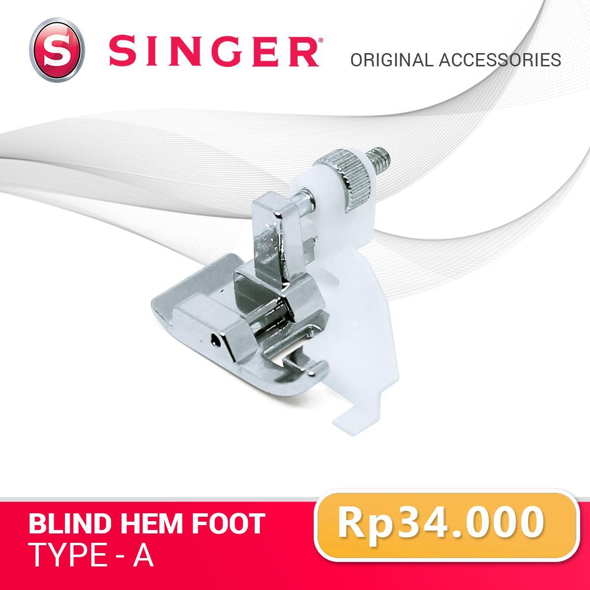 SINGER Blind Hem Foot Type A - sepatu mesin jahit portable