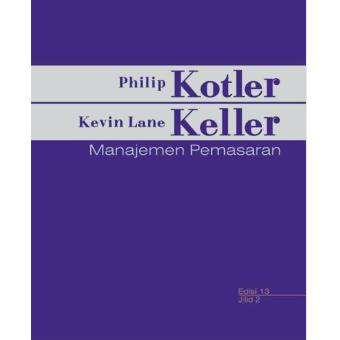 Erlangga Buku - Manajemen Pemasaran Jl 2 Ed 13 : Philip Kotler