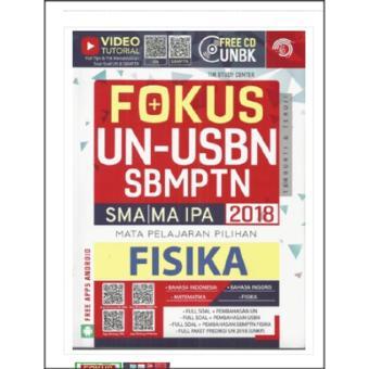 Fokus Un-Usbn Sbmptn Sma/Ma Ipa 2018 Fisika