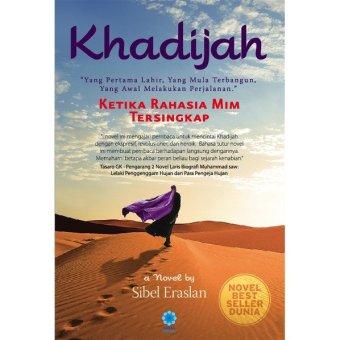 Sibel Eraslan (Kaysa Media) - Khadijah: Ketika Rahasia Mim Tersingkap