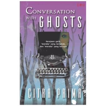 Harga Republik Fiksi Novel Conversation With Ghost