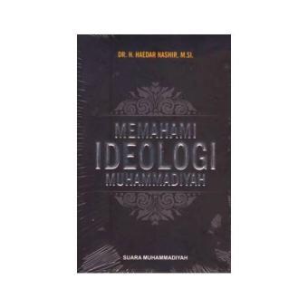 Memahami Ideologi Muhammadiyah