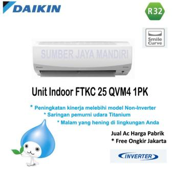 AC DAIKIN SPLIT FTKC25QVM4 1 PK INVERTER