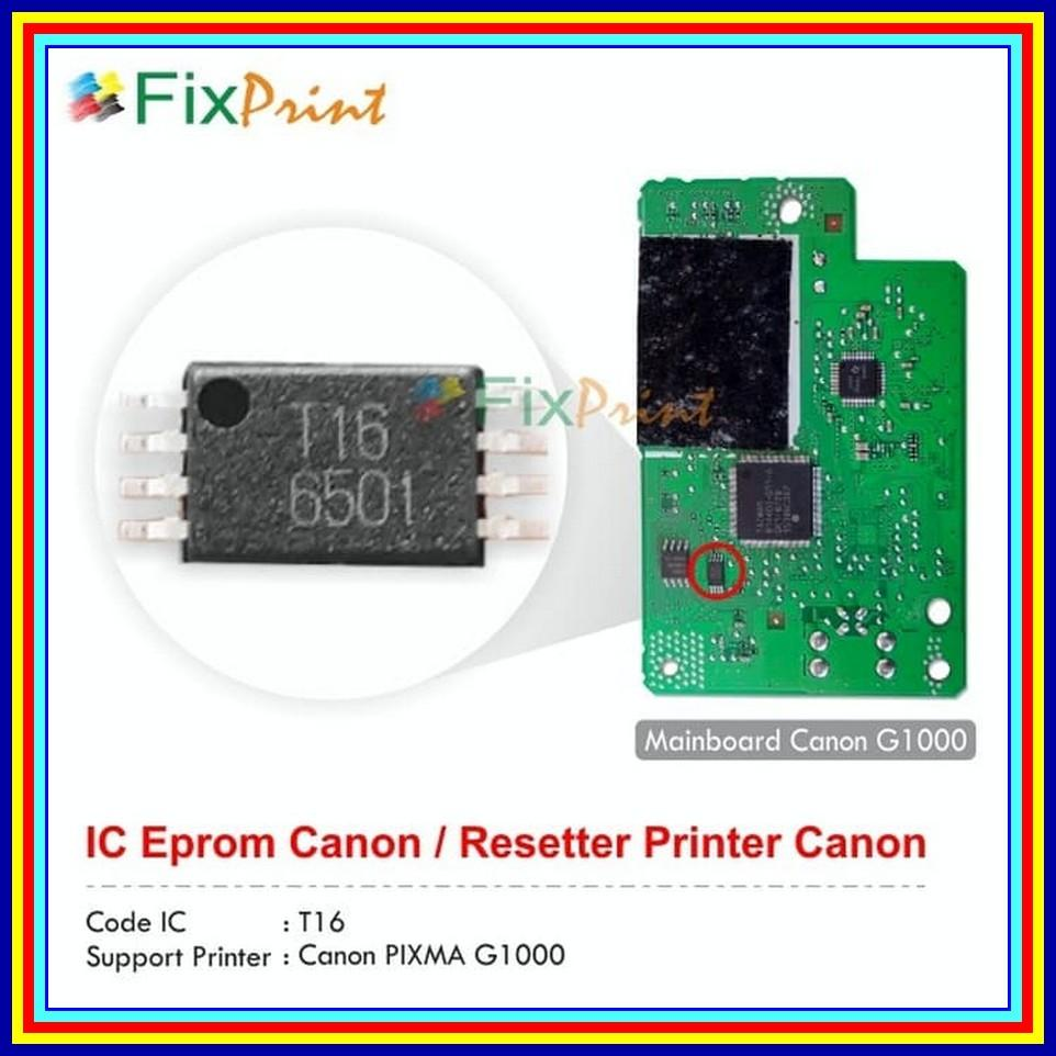 Review Ic Reset Counter Printer Canon G1000 T16 Ic T16 Eeprom Canon