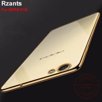 Rzants For OPPO F1S Luxury Electroplating Soft Back Case Cover - intl