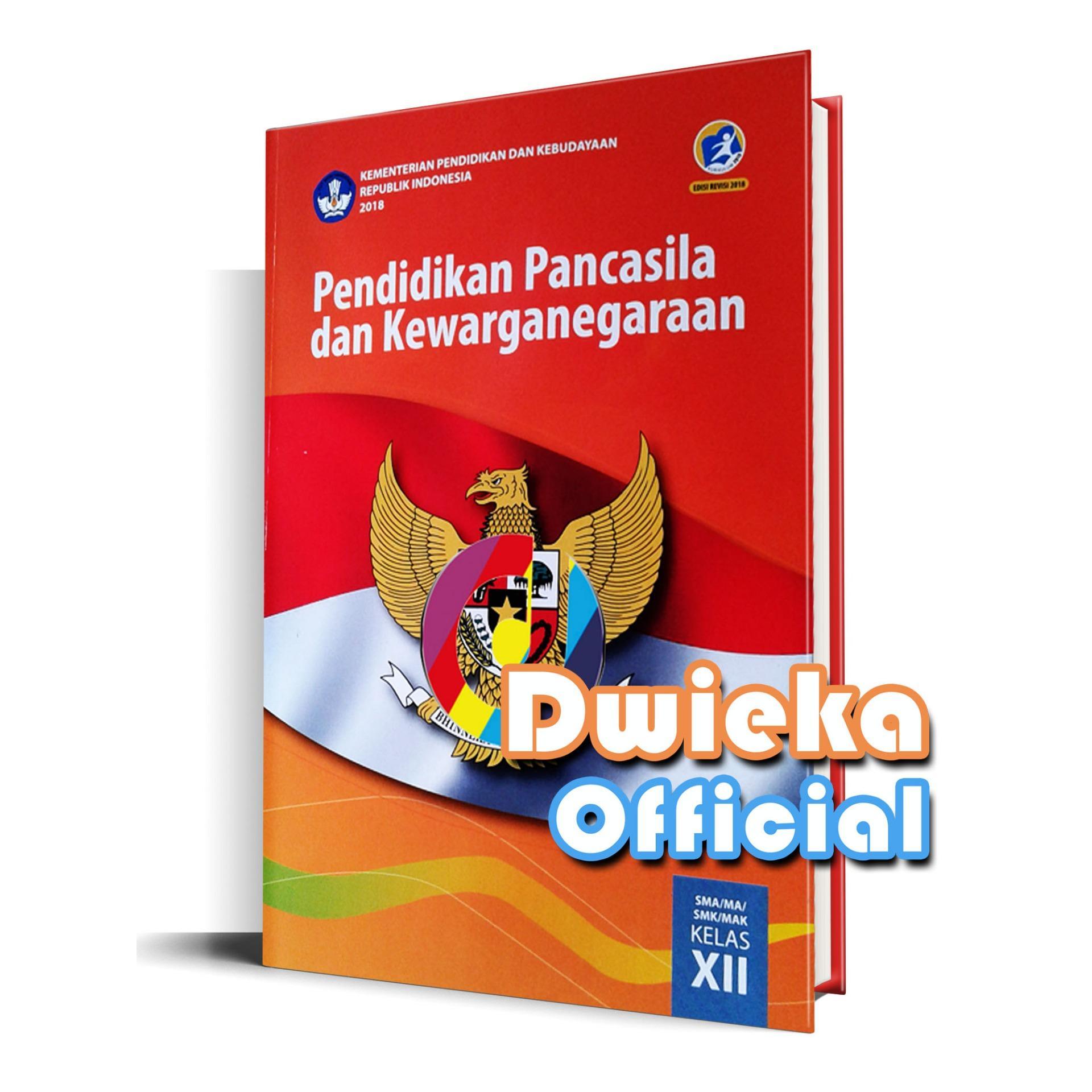Pendidikan Pancasila dan Kewarganegaraan Kelas 12 Kurikulum 2013 Revisi 2018