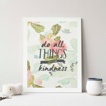 Frame Motivasi Do All Things With Kindness (A-42) Putih