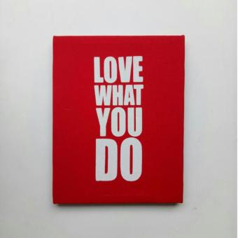 Poster Kanvas / Canvas Poster - Love What You Do
