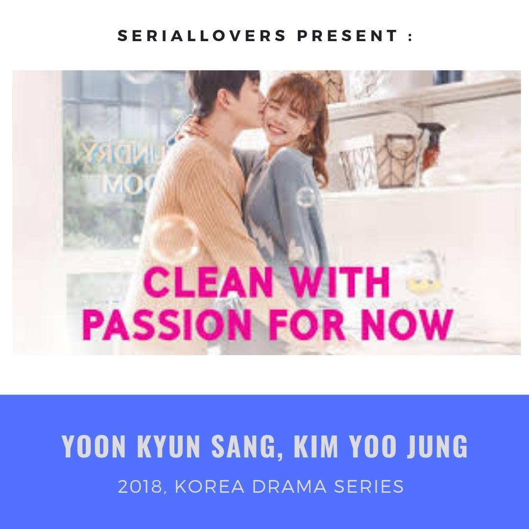 drama korea clean with passion for now 2018