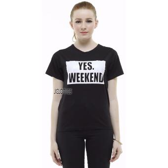 JCLOTHES Kaos Cewe / Tumblr Tee / Kaos Wanita Yes Weekend - Hitam