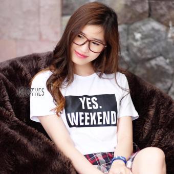 JCLOTHES Kaos Cewe / Tumblr Tee / Kaos Wanita Yes Weekend - Putih