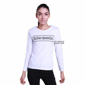 JCLOTHES Tumblr Tee / Kaos Cewe / Kaos Lengan Panjang Wanita Sudah Bahagia - Putih