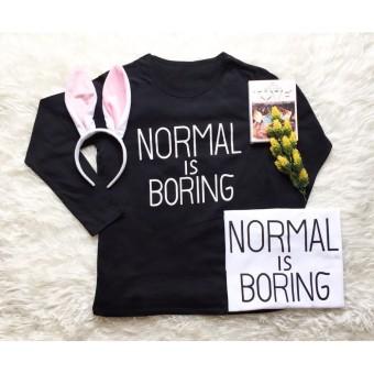 Cosenli Normal Is Boring Long Sleves #U290903 T-shirt Wanita / Kaos Cewek /