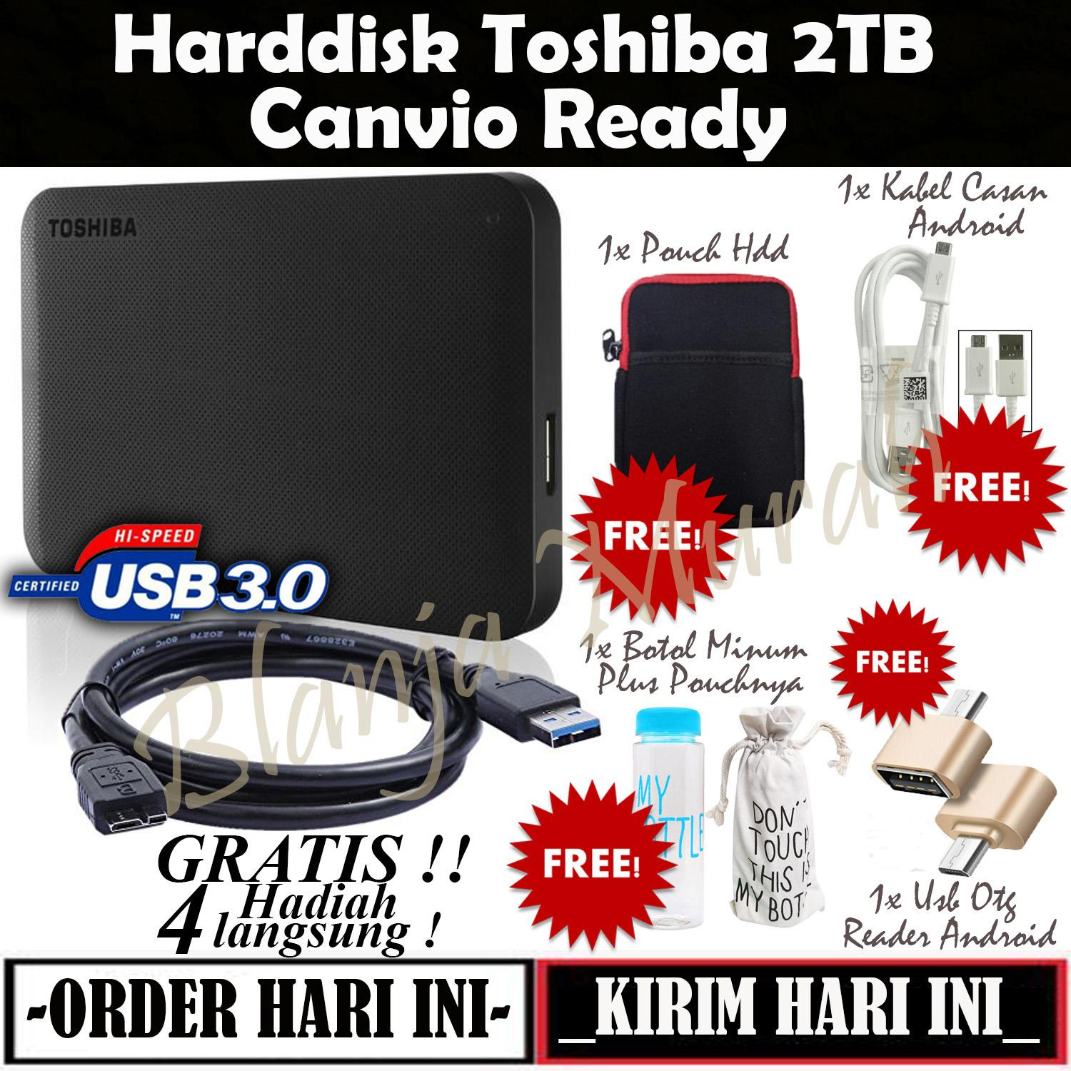 https://www.lazada.co.id/products/toshiba-canvio-ready-2tb-hdd-hd-hardisk-eksternal-black-gratis-pouch-harddisk-botol-air-minum-500ml-plus-sarung-botol-usb-otg-reader-android-dan-kabel-casan-android-i143015410-s156497714.html